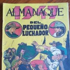 Tebeos: ALMANAQUE DEL PEQUEÑO LUCHADOR 1947 ORIGINAL. Lote 262212520