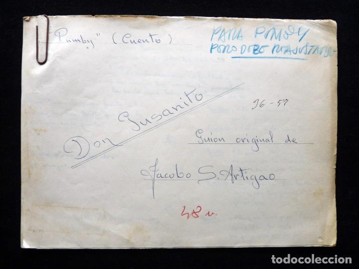 GUIÓN ORIGINAL DE JACOBO SÁNCHEZ ARTIGAO, EDITORIAL VALENCIANA, AÑOS 50. DON GUSANITO. PUMBY (Tebeos y Comics - Valenciana - Otros)