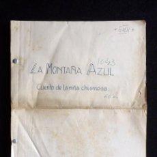 Tebeos: GUIÓN ORIGINAL DE MARÍA RAMOS, EDITORIAL VALENCIANA, AÑOS 50. LA MONTAÑA AZUL. CUENTO DE LA NIÑA CHI. Lote 263245695