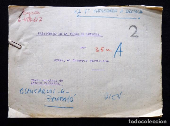 GUIÓN ORIGINAL DE ANDRES CARRERES, EDITORIAL VALENCIANA, 1947. DRAKE, EL CORSARIO JUSTICIERO. FIRMA (Tebeos y Comics - Valenciana - Otros)