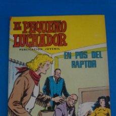 Tebeos: COMIC DE EL PEQUEÑO LUCHADOR AÑO 1978 Nº 40 DE EDITORIAL VALENCIANA LOTE 12 F. Lote 270875328