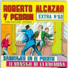 Giornalini: VALENCIANA. ROBERTO ALCÁZAR Y PEDRÍN. 53. EXTRA.. Lote 271244908