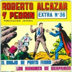 Giornalini: VALENCIANA. ROBERTO ALCÁZAR Y PEDRÍN. 36. EXTRA.. Lote 271255423
