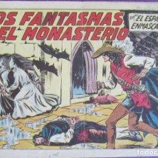 Tebeos: ESPADACHÍN ENMASCARADO, EL Nº 216. LOS FANTASMAS DEL MONASTERIO. MANUEL GAGO. EDIT. VALENCIANA, ORIG. Lote 273399163