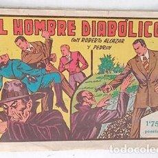 Tebeos: ORIGINAL ROBERTO ALCAZAR Y PEDRÍN Nº 94, EL HOMBRE DIABOLICO, PRIMERO DE LA SERIE. Lote 278876763