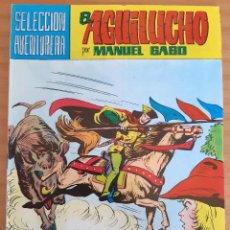 Tebeos: EL AGUILUCHO - NÚM. 17: EN BUSCA DEL RESCATE - AÑO 1981 - PERFECTO ESTADO. Lote 285160518