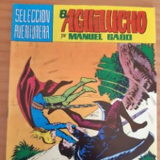 Tebeos: EL AGUILUCHO - NÚM. 18: HISTORIA DE UNA AMBICIÓN - AÑO 1981 - PERFECTO ESTADO. Lote 285160938