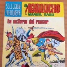 Tebeos: EL AGUILUCHO - NÚM. 25: LA VICTORIA DEL RENCOR - AÑO 1981 - PERFECTO ESTADO. Lote 285237943