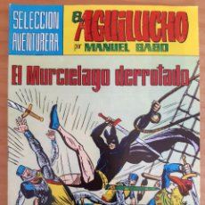 Tebeos: EL AGUILUCHO - NÚM. 38: EL MURCIÉLAGO DERROTADO - AÑO 1982 - PERFECTO ESTADO. Lote 285325608