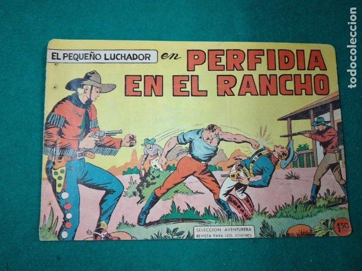 EL PEQUEÑO LUCHADOR Nº 7. PERFIDIA EN EL RANCHO. EDITORIAL VALENCIANA 1960. (Tebeos y Comics - Valenciana - Pequeño Luchador)
