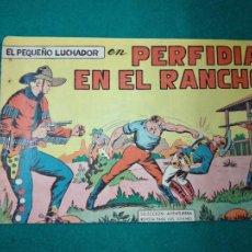 Tebeos: EL PEQUEÑO LUCHADOR Nº 7. PERFIDIA EN EL RANCHO. EDITORIAL VALENCIANA 1960.. Lote 288485553
