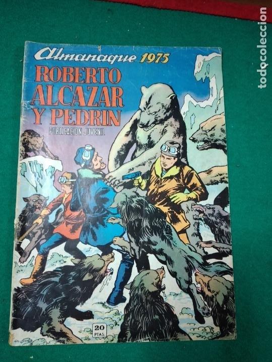 ROBERTO ALCAZAR Y PEDRIN. ALMANAQUE 1975. EDITORA VALENCIANA (Tebeos y Comics - Valenciana - Roberto Alcázar y Pedrín)