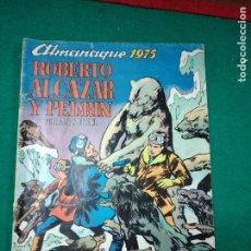 Tebeos: ROBERTO ALCAZAR Y PEDRIN. ALMANAQUE 1975. EDITORA VALENCIANA. Lote 288614793