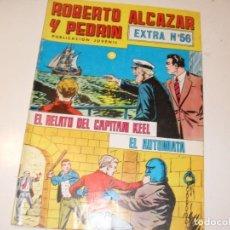 Giornalini: ROBERTO ALCAZAR Y PEDRIN EXTRA 56,ULTIMOS NUMEROS.EDITORIAL VALENCIANA,AÑO 1976.. Lote 288985633
