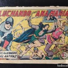 Tebeos: EL GUERRERO DEL ANTIFAZ- LUCHANDO POR ANA MARÍA. Lote 289271518