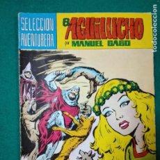 Tebeos: EL AGUILUCHO Nº 6. MANUEL GAGO. EDITORA VALENCIANA.. Lote 290190413
