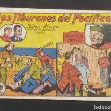 Tebeos: ROBERTO ALCAZAR Y PEDRIN LOS TIBURONES DEL PACIFICO 60 CENTIMOS. ORIGINAL ,. Lote 292095563