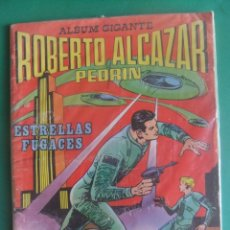 Tebeos: ROBERTO ALCAZAR Y PEDRIN ESTRELLAS FUGACES ALBUM GIGANTE EDITORIAL VALENCIANA. Lote 293193763