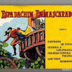 Tebeos: EL ESPADACHIN ENMASCARADO TOMO Nº 6 (VALENCIANA 1981). Lote 295706638