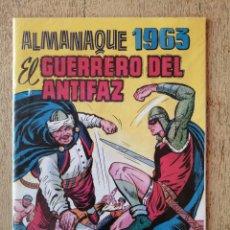 Tebeos: ALMANAQUE 1963, EL GUERRERO DEL ANTIFAZ, REEDICION. Lote 295720378