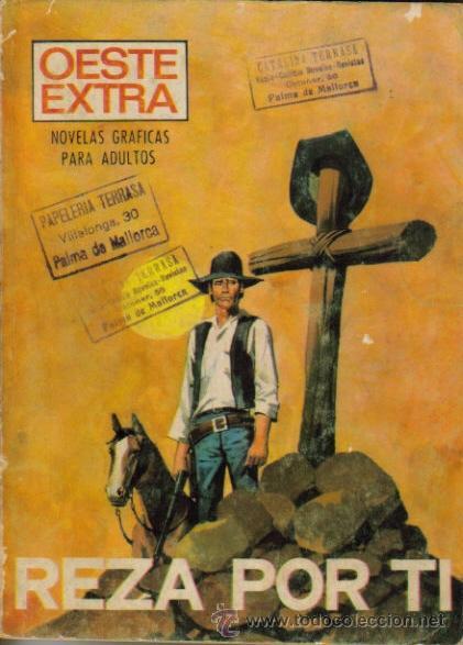 OESTE EXTRA ( PRESIDENTE ) ORIGINAL 1970 Nº.1 (Tebeos y Cómics - Tebeos Extras)