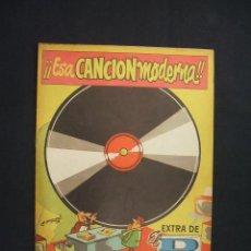 Tebeos: EXTRA DE EL DDT - ESA CANCION MODERNA - -. Lote 28170851