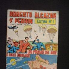Tebeos: ROBERTO ALCAZAR Y PEDRIN - EXTRA Nº 1 - LOS PIRATAS DEL AIRE - EL BARCO EMBRUJADO - EDIVAL - . Lote 28338000