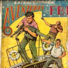 Tebeos: EXTRAORDINARIO - AVENTURAS DEL FBI - NEGREROS DEL SIGLO XX ( EDICION ORIGINAL ). Lote 44762730
