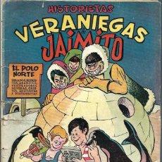 Tebeos: HISTORIETAS VERANIEGAS DE JAIMITO - ED. VALENCIANA, HACIA 1945- ORIGINAL - VER DESCRIPCION - RARO. Lote 68543465