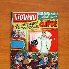 Tebeos: TIO VIVO - EXTRAORDINARIO DEDICADO A LOS VIEJOS TIEMPOS DEL CUPLÉ, Nº 50 - EDITORIAL BRUGUERA. Lote 102591727