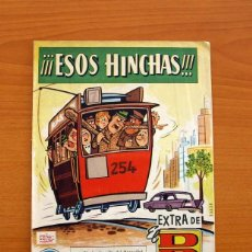 Tebeos: EXTRA DE EL DDT - ESOS HINCHAS - EDITORIAL BRUGUERA - TAMAÑO 26X19. Lote 102607155