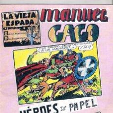 Tebeos: HÉROES DE PAPEL . MANUEL GAGO.. Lote 105431367