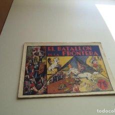 Tebeos: EL BATALLÓN DE LA FRONTERA, 17 X 24. AÑO 1942 ORIGINAL EDITORIAL HISPANO AMERICANA. Lote 109541439