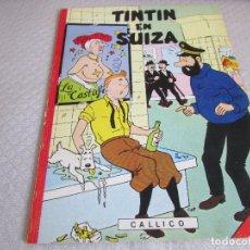 Tebeos: TINTIN EN SUIZA EDICION NUMERADA . Lote 109997819