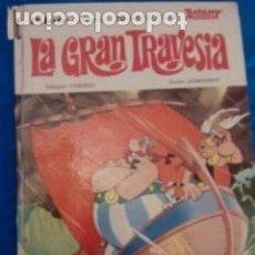 Tebeos: LIBRO ASTERIX Y OBELIX LA GRAN TRAVESIA. Lote 112531751