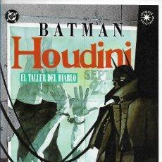 BDs: BATMAN / HOUDINI: EL TALLER DEL DIABLO POR HOWARD CHAIKIN, J. FRANCIS MOORE, CHIARELLO-ZINCO(1993). Lote 119199271