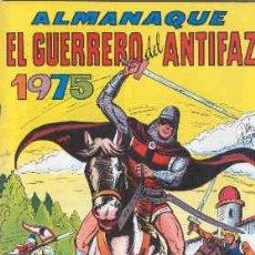 Tebeos: EL GUERRERO DEL ANTIFAZ. ALMANAQUE DE 1975. Lote 142447458