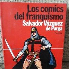 Tebeos: LOS CÓMICS DEL FRANQUISMO - SALVADOR VÁZQUEZ DE PARGA. Lote 146562670