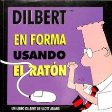 Tebeos: DILBERT 3 - EN FORMA USANDO EL RATÓN. Lote 162720298