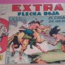 Tebeos: FLECHA ROJA EL CABALLO DE HIERRO .- EXTRA. Lote 165214982