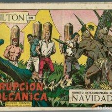 Tebeos: MILTON Nº 123 - ERUPCION VOLCANICA - Nº EXTRAORDINARIO DE NAVIDAD - VALENCIANA 1961 - ORIGINAL. Lote 165393038