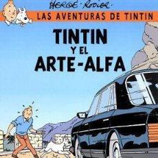 Tebeos: TINTIN Y EL ARTE ALFA (DE YVES RODIER Y HERGÉ). Lote 194894293