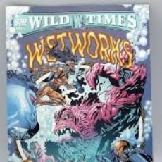 Tebeos: WILD TIMES: WETWORKS. Lote 181452381