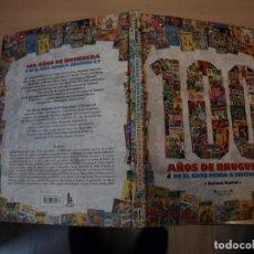 Tebeos: 100 AÑOS DE BRUGUERA - TAPA DURA - EDICIONES B - BUEN ESTADO. Lote 192690378