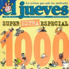 Tebeos: EL JUEVES EXTRA 1000. Lote 194262282