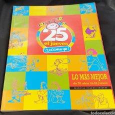 Tebeos: EL JUEVES 25 AÑOS LO MÁS MEJOR 1977~2002 NÚMERO 1. Lote 195756371