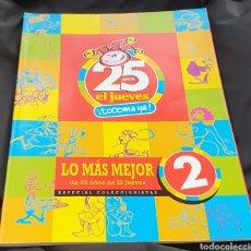 Tebeos: EL JUEVES 25 AÑOS LO MÁS MEJOR 1977~2002 NÚMERO 2. Lote 195757428