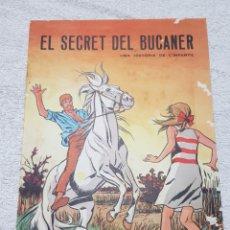 Tebeos: EL SECRET DEL BUCANER 1971 EN CATALÁN. Lote 199741736