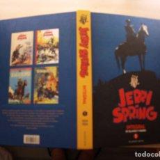 Tebeos: JERRRY SPRING - INTEGRAL NÚMERO 1 - TAPA DURA - PONENT MON - MUY BUEN ESTADO. Lote 209838226