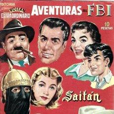 Giornalini: EXTRAORDINARIO SAITÁN, MENDOZA COLT, AVENTURAS DEL FBI DE EDITORIAL ROLLÁN, ORIGINAL. Lote 219614832